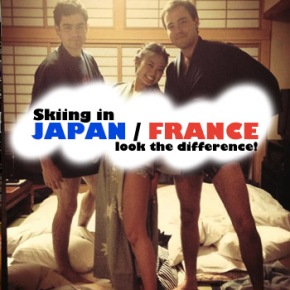 Info Skiing and meeting good guys in JAPAN/FRANCE