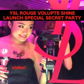 YSL ROUGE VOLUPTE SHINE LAUNCH SPECIAL SECRET PARTY