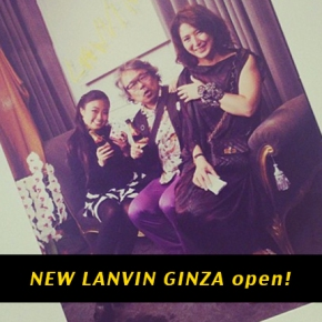 LANVIN Ginza Re:open!