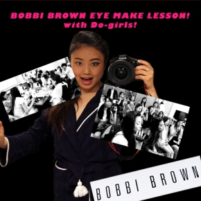 BOBBI BROWN x Do girls special eye make lesson!