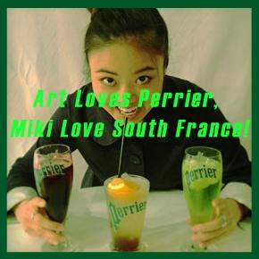 Art Loves Perrier, Miki Love SouthFrance!