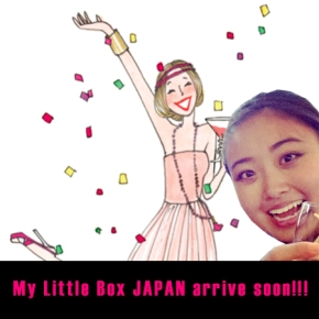 My Little Box JAPAN arrive soon!
